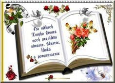 Na váhach Tvojho života nech prevláda zdravie, šťastie, láska a porozumenie Book Images, Letter Board, Congratulations, Happy Birthday, Lettering, Tableware, Blog, Spirituality, Pictures