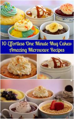 10 Effortless One Minute Mug Cakes: Amazing Microwave Recipes - Probably the simplest mug cake recipe collection. - follow my profile and check more on my website