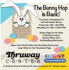 Reminder! The Bunny Hop is BACK this Friday and Saturday! Join us and enjoy Easter Eggs for the kids and special coupon saving offers from participating merchants! Come take a selfie with the Easter Bunny!