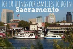 Top 10 Things for Families to Do in Sacramento