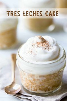Tres Leches Cake: So incredibly creamy and luscious! Can be made in individual jars or as a big sheet cake. Tres Leches Cake: So incredibly creamy and luscious! Can be made in individual jars Individual Desserts, Easy Desserts, Dessert Recipes, Cake In A Jar, Dessert In A Jar, Tres Leches Cupcakes, Moist Cupcakes, Best Tres Leches Cupcake Recipe, Delicious Cake Recipes