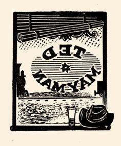 Eric Thake bookplate for Ted Mayman. One of Eric Thake's favourite views - from the interior of a bush pub looking out through a lettered window which typically featured the words 'Pub' or 'Saloon' in reverse. Here, it is the name of his friend Ted Mayman. 1971