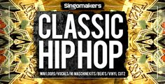 Singomakers are proud to present a brand new Classic Hip Hop sample collection, full of Hip Hop Beats, Full Rap Vocals, Melody Loops with some Stabs, hits, Rhodes, Vinyl Cuts, Ableton Racks, Maschine Kits, One shots and unlimited inspiration!