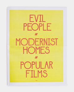 Evil People in Modernist Homes in Popular Films, Vol. 1, 2010 & 2013 – Benjamin Critton