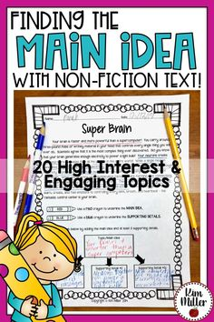 Finding the Main Idea & Supporting Details: Get 20 different non-fiction reading passages for students to use while they practice finding the main idea and supporting details. These high interest and engaging non-fiction topics make learning about main idea fun and interesting for students!