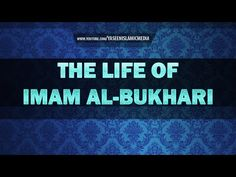 The Story of Imam Al Bukhari - Must Watch - Yaseen Media - YouTube