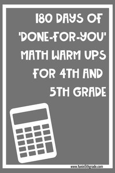 These done for you math warm ups for 4th and 5th grade are the perfect addition to your math block!  These math warm ups are the perfect thing to get your students thinking math and ready for your lesson!  Find out the most effective ways to use these whole year, done for you math warm ups!