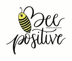 Bee Positive by elephantshoecor   Redbubble   digital art   elephantshoecorner   ipad procreate   ipad art Think Positive Quotes, Positive Images, Bee Cards, Ipad Art, Greeting Cards Handmade, Diy Bedroom Decor, Hand Lettering, Cool Designs, Digital Art