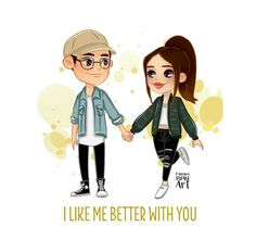 i like me better when i'm with you ❤