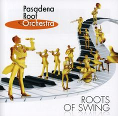 Pasadena Roof Orches - Roots Of Swing (Pasadena Roof Orches - Roots Of Swing [Import])