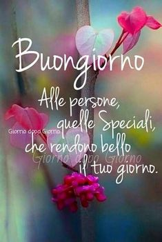 Buongiorno Be Different.it Italian Greetings, Never Stop Dreaming, Italian Quotes, Good Morning World, Day For Night, New Years Eve Party, Happy Sunday, Love Is Sweet, Good Day