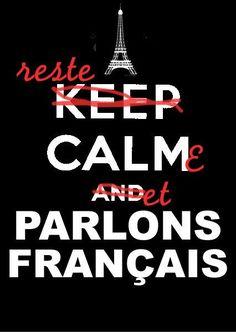 Reste calme et parlons français