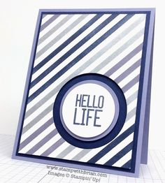 Hello Life, Stampin' Up!, Brian King, PPA234