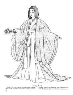 ASHIKAGA PERIOD: Lady of the Court Summer Costume, silk consist of two robes covering a kimono, hakama tied at wasit, large bow has flowing ends, long/straight hair held back by a ribbon Heian Era, Heian Period, Japanese Outfits, Japanese Fashion, Japanese Clothing, Japanese Kimono, Adult Coloring Pages, Coloring Books, Oriental People
