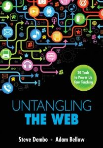 Untangling the Web: 20 Tools to Power Up Your Teaching (book review and giveaway) -