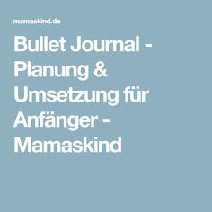 Bullet Journal - Planung & Umsetzung für Anfänger - Mamaskind