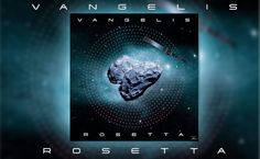 #BREAKING: #Rosetta, el próximo álbum de Vangelis --> http://rvwsna.co/1YjS4Ze