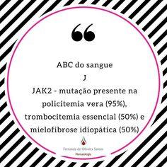 Série ABC do sangue! Cada dia uma letra e um assunto! #fernandahemato #sangue #hematologia #mutacaojak2 #jak2