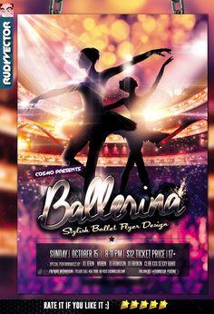 Ballet Dance Flyer Template PSD. Download here: http://graphicriver.net/item/ballet-dance-flyer/16655278?ref=ksioks