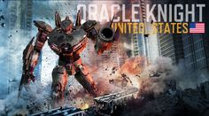 Fan Art-Oracle Knight (USA) - Pacific Rim Jaeger by ~EazilyAmuzedRocker