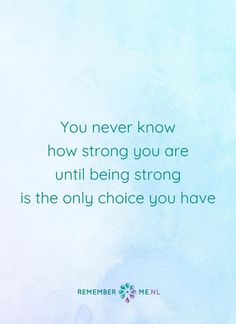 Mens, wat ben je sterk... <3 | Een quote over het afscheid, het verdriet en het gemis na de dood van een geliefde. Vind meer inspiratie over de uitvaart en rouwen op http://www.rememberme.nl