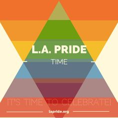 L.A. Pride weekend is here! June 6-8th West Hollywood. http://lapride.org