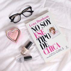 I'm not that kind of girl ❤️ || No soy ese tipo de chica ❤️ #iheartmakeup #lenadunham #opi #nailpolish #inspiration #sunglasses #book #inspiration #blush #comf