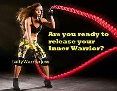 Release Your Inner Warrior!  Coach LadyWarriorJess