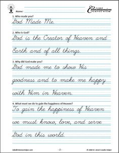 Saint Anne's Helper Cursive First Communion Copybook comes with the Manuscript version. Both are verbatim to the audio. Great for catechism or handwriting practice.