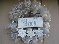 """LET IT SNOW""...in shades of gray, silver, gold, champagne, pearl and white."