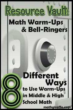 8 Unique Formats for Math Warm-Ups -  Ideas, strategies, and resources from a few middle and high school math teachers: Combine a few of these for a well-rounded but consistent routine.