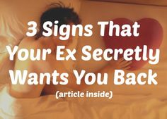 signs your ex girlfriend secretly wants you back
