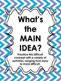 Main idea - this 46 page product helps scaffold students into a true understanding of the difference between main idea and details.