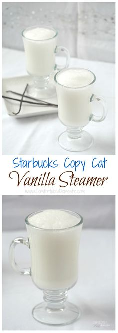 A vanilla steamer combines vanilla bean syrup w/ steamy milk, imparting comfort in every sip. Starbucks Copycat recipe! via @comfortdomestic http://www.comfortablydomestic.com