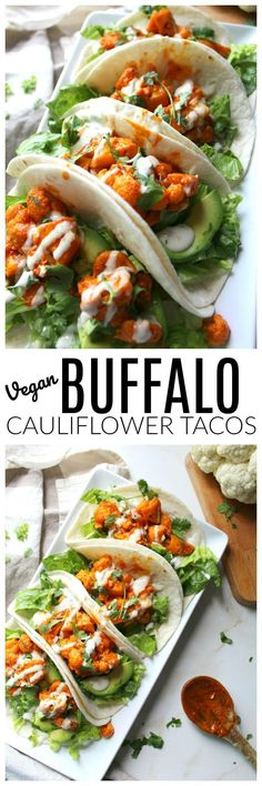 Vegan Buffalo Cauliflower Tacos This Savory Vegan - These Vegan Buffalo Cauliflower Tacos Are Packed Full Of Spicy Buffalo Sauce Creamy Ranch Crunchy Romaine And Hearty Avocados Do You Ever Go Through A Phase Where You Just Cant Get Enough Of Vegan Foods, Vegan Dishes, Vegan Vegetarian, Vegetarian Recipes, Healthy Recipes, Vegetarian Meals, Easy Recipes, Healthy Breakfasts, Cheap Vegan Recipes