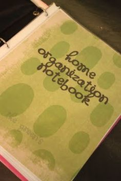 Life in the Green House: Home Organization Notebook - Would love to do this! I think Kaylla would love it too!