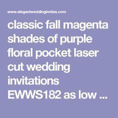 classic fall magenta shades of purple floral pocket laser cut wedding invitations EWWS182 as low as $2.69 |