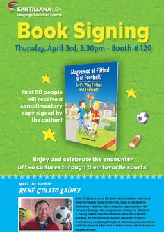 Heading to CABE 2014 in Anaheim, California?  Stop by Booth 120 to meet René Colato Laínez, author of ¡Juguemos al fútball y al football!.  First 50 people will receive a complimentary copy signed by the author!