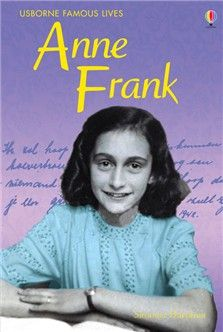 """""""Anne Frank"""" at Usborne Children's Books Anne Frank, Movies Playing, Love Reading, Growing Up, How To Find Out, This Book, Author, Children, People"""