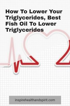 Are you eating right, low fat, exercising, and still not able to lower your triglycerides? This fish oil is the powerhouse of fish oils. It helped me lower my levels by 143 points! #howtolowertriglycerides#triglyceridesloweringdiet#triglycerides#lowertriglycerides#fishoil#omega3#hearthealth High Blood Pressure Range, Reducing High Blood Pressure, Best Fish Oil, Lower Triglycerides, Blood Pressure Remedies, Be Honest With Yourself, Cholesterol Levels, Excercise, The Cure