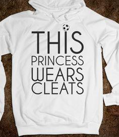This Princess wears Soccer cleats Hoodie Sweatshirt
