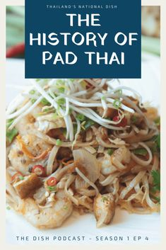 Pad Thai history - the surprising story behind the creation of the Thailand National Dish. Plus, where to eat the most famous Pad Thai in Bangkok. Thailand Art, National Dish, The Dish, Bangkok, Language, Tasty, Culture, Dishes, History