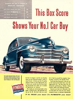 1947 Plymouth 4 Door, straight 6.  Paid $125 for it in 1957.  I know, I know , but it was transportation man!