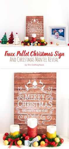 If you don't have a real pallet handy to make a Christmas Sign, you can always have a temporary faux one! Check out this Faux Pallet Christmas Sign and Christmas Mantel Reveal.