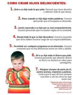 Como criar hijos delincuentes