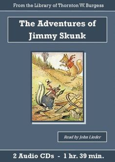 Adventures-of-Jimmy-Skunk-Unabridged-Childrens-Audiobook-CD-Set-Audio-Book