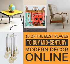 26 Of The Best Places To Buy Mid-Century Modern Decor Online. Great places to just look.