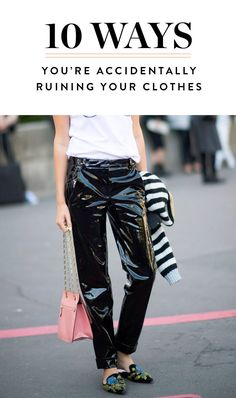 9 Sneaky Ways You're Accidentally Ruining Your Clothes via @PureWow