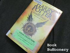 """""""Harry Potter and the Cursed Child"""" by J.K. Rowling, John Tiffany & Jack Thorne...review at Book Buffoonery"""