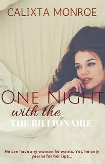 One Night with the Billionaire (Book 2 of The Billionaire's Trilogy)-Calixta Monroe - Wattpad - Wattpad Free Romance Books, Free Books To Read, Novels To Read, Best Wattpad Books, She Wants Revenge, Billionaire Books, Free Novels, Wattpad Romance, One Night Stands